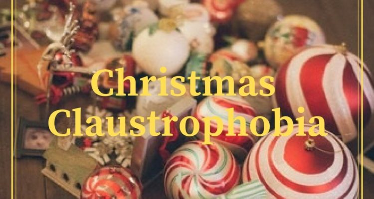 Christmas Claustrophobia [Poem]