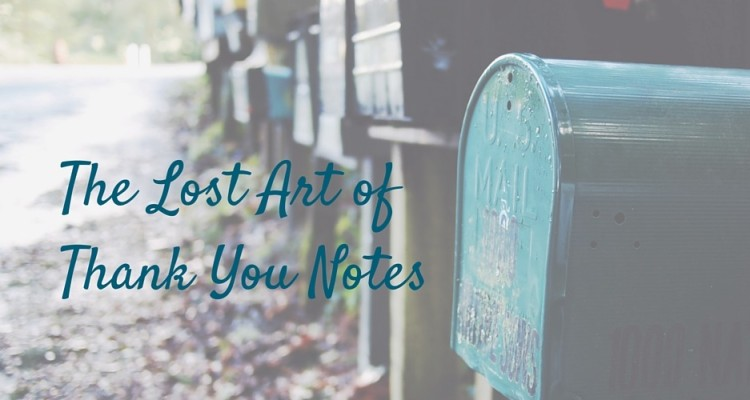 The Lost Art of Thank You Notes