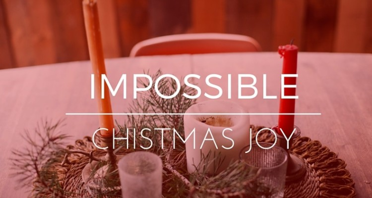 Impossible Christmas Joy