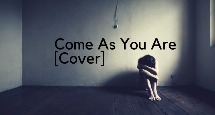 Come As You Are [Cover]
