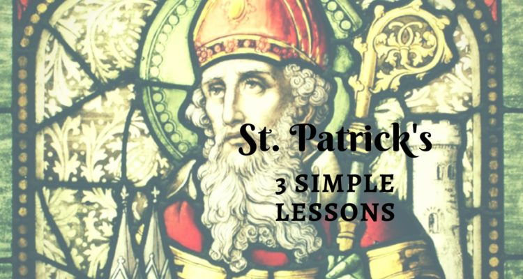 St. Patrick's 3 Simple Lessons